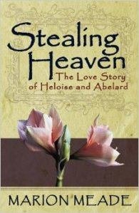 http://www.amazon.com/Stealing-Heaven-Story-Heloise-Abelard/dp/161756060X/ref=sr_1_4?ie=UTF8&qid=1398671458&sr=8-4&keywords=stealing+heaven+book